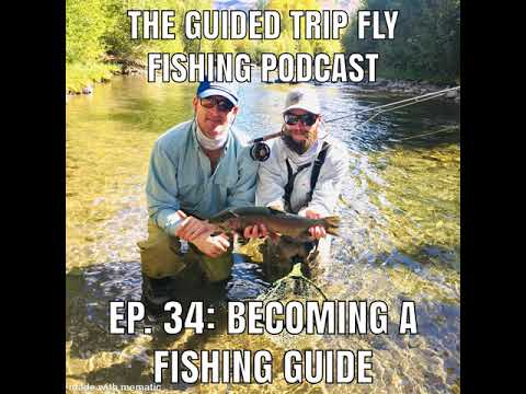 Ep. 34: Becoming A Fishing Guide
