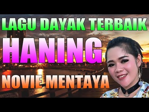 haning---lagu-dayak-yg-lg-booming-2019---art.-novie-mentaya-trending-on-tiktok