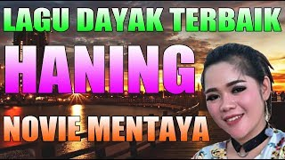 HANING Lagu dayak yg lg booming 2019 Art NOVIE MENTAYA trending On TIKTOK