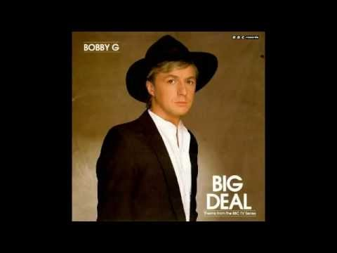 "Bobby G - Big Deal (Theme from the TV Series) (7"" Vinyl)"