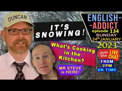 LISTEN and LEARN with English Addict - LIVE / Sunday 24th January 2021 - SNOWY ENGLAND