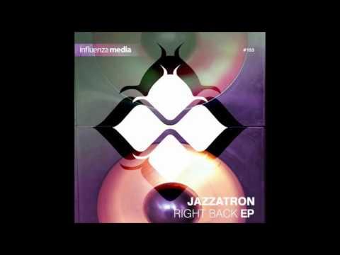 Jazzatron - Shut The Fuck Up