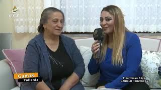 Gamze Yollarda Pınarlıkaya Köyü ÜZÜMLÜ ERZİNCAN