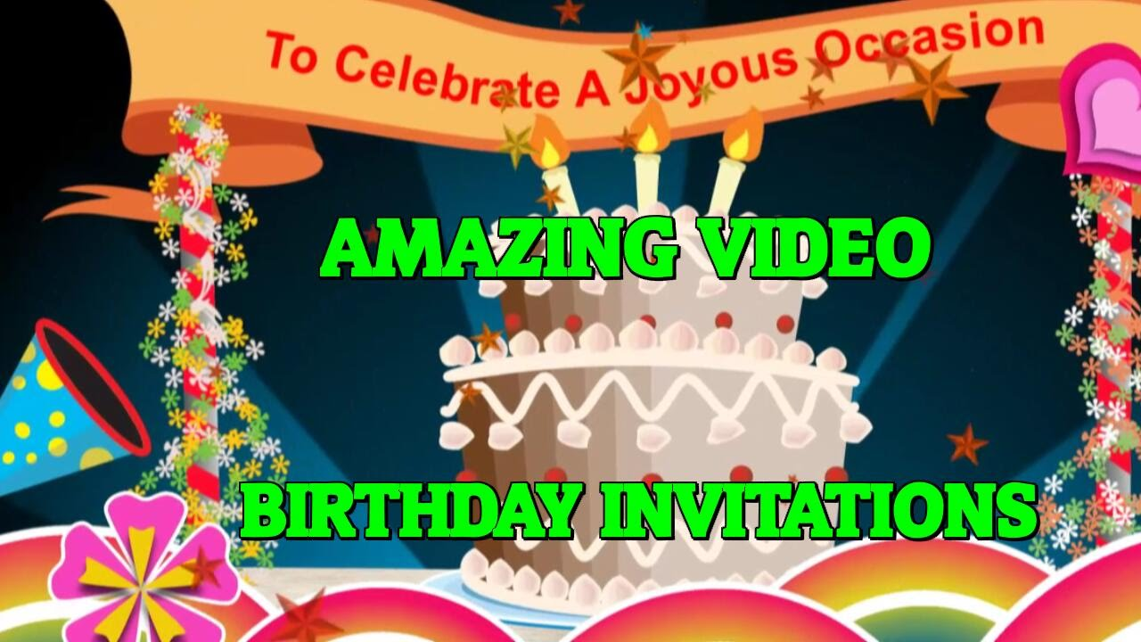 Birthday party invitations send an amazing video birthday birthday party invitations send an amazing video birthday invitation youtube stopboris Choice Image