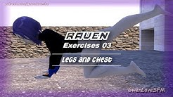 """Raven Exercises 03 - Legs and Chest """"SFM"""".(HD)"""