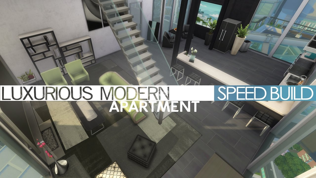 The Sims 4   Speed Build   MODERN LUXURIOUS APARTMENT   YouTube