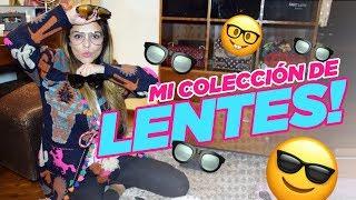 ¡MI COLECCIÓN DE LENTES! || Grettell Valdez