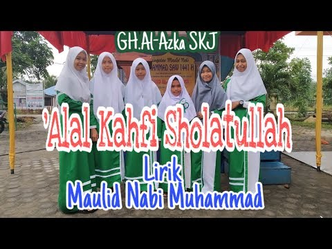 'alal-kahfi-new-||-lirik-maulid-nabi-muhammad-||-gh.-al-azka-||-mu'allimah