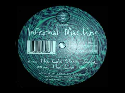 Infernal Machine - The Loin Sleeps Tonight