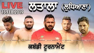 🔴 [Live] Latala (Ludhiana) Kabaddi Tournament 15 Feb 2019