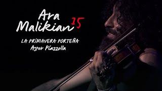 Ara Malikian - La Primavera Astor Piazzola