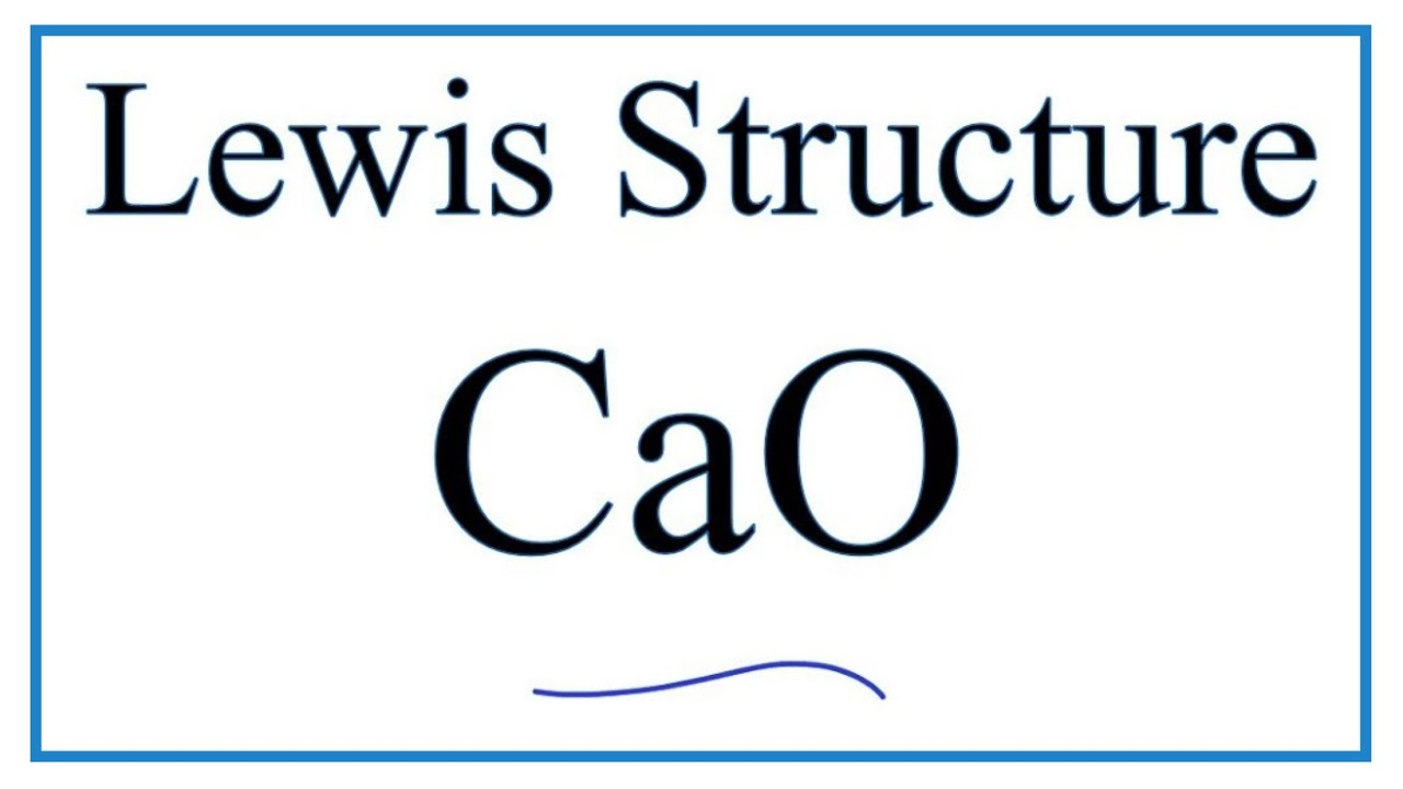 how to draw the lewis dot structure for cao ( calcium oxide )