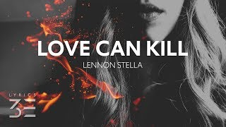 Baixar Lennon Stella - Love Can Kill (Lyrics) [Music Inspired By The HBO Series Game Of Thrones]