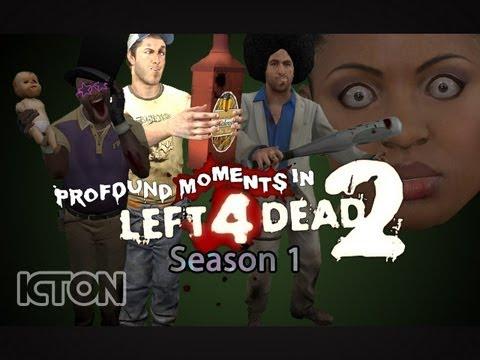 Profound Moments in L4D2 Season 1