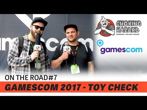 Choking Hazard - On the Road #07 - Gamescom 2017 - TOY CHECK