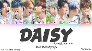 Pentagon (펜타곤) - 데이지(Daisy) (Acoustic Ver.) (Color Coded Han|Rom|Eng Lyrics/가사)