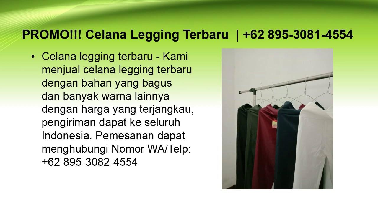 Telaris Celana Legging Terbaru 62 895 3081 4554 Youtube