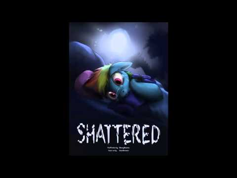 "(Sad, Dark, Tragic Story) MLP Fanfic Read Through ""Shattered - Chapter 4"""