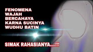 Download WAJAH BERCAHAYA HANYA DENGAN WUDHU BATIN