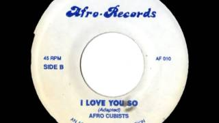 THE AFRO CUBISTS - I love you so (Afro records)