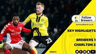MATCH HIGHLIGHTS | Burton Albion 1-2 Charlton Athletic