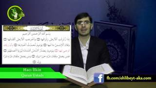 Hacı İlkin Quran dərsi Adiyat və Zəlzələ surələrinin  oxunuşu (təhqiq)
