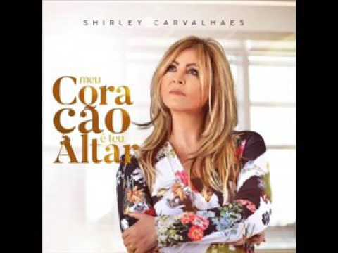 cd completo shirley carvalhaes 2012