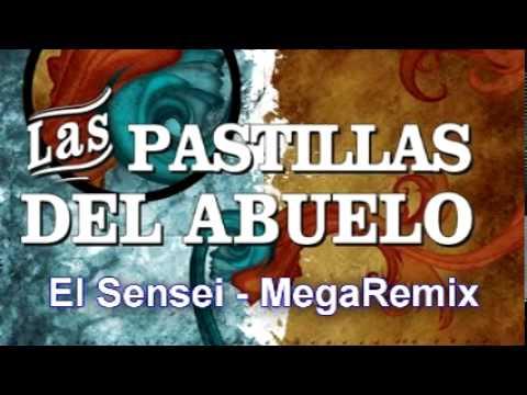 Las Pastillas Del Abuelo - El Sensei (Mega Remix DJ kookoh) (2011)
