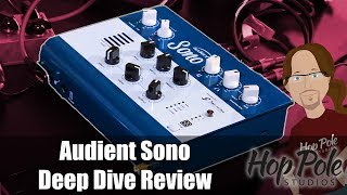 Audient Sono - Deep Dive Review - VERY in-depth
