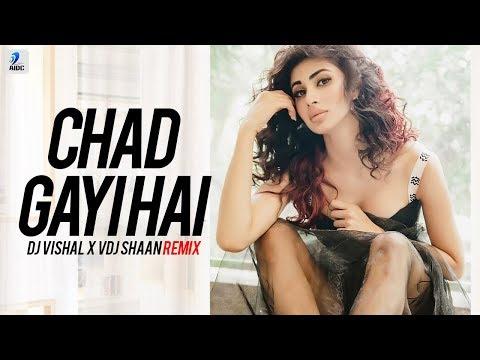 Chad Gayi Hai (Remix) - DJ Vishal X VDJ Shaan | Gold | Akshay Kumar | Mouni Roy