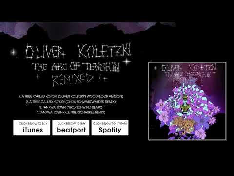 Oliver Koletzki - Tankwa Town (Niko Schwind Remix) [Stil vor Talent]