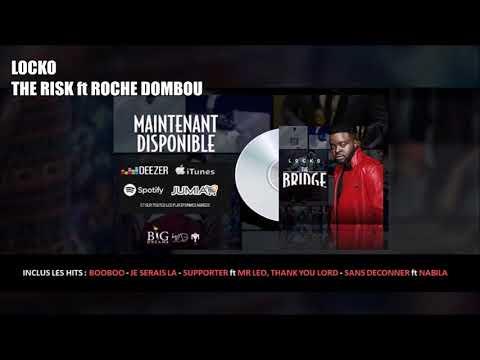 Locko - The Risk feat Roche Dombou