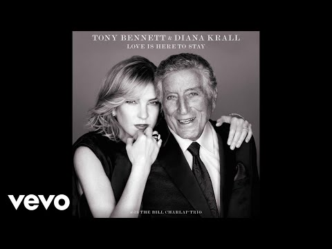 Tony Bennett, Diana Krall  They Can't Take That Away From Me
