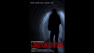 Loketon Station Trailer