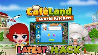 Cafeland - World Kitchen Latest Hack | 100% WORKS screenshot 5
