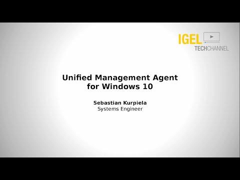 IGEL TechChannel - Unified Management Agent for Windows 10 (UMA) - Demonstration