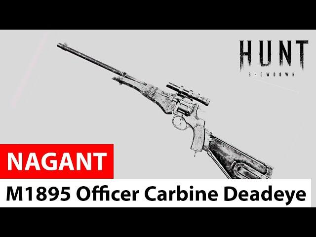 Nagant M1895 Officer Carbine Deadeye in Hunt: Showdown