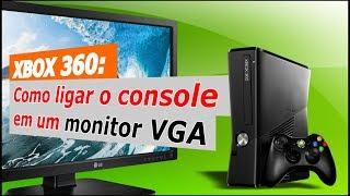 XBOX 360: Como ligar o console em um monitor VGA