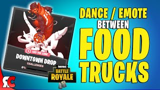 Dance Between Two Food Trucks (Downtown Drop Challenge in Fortnite)