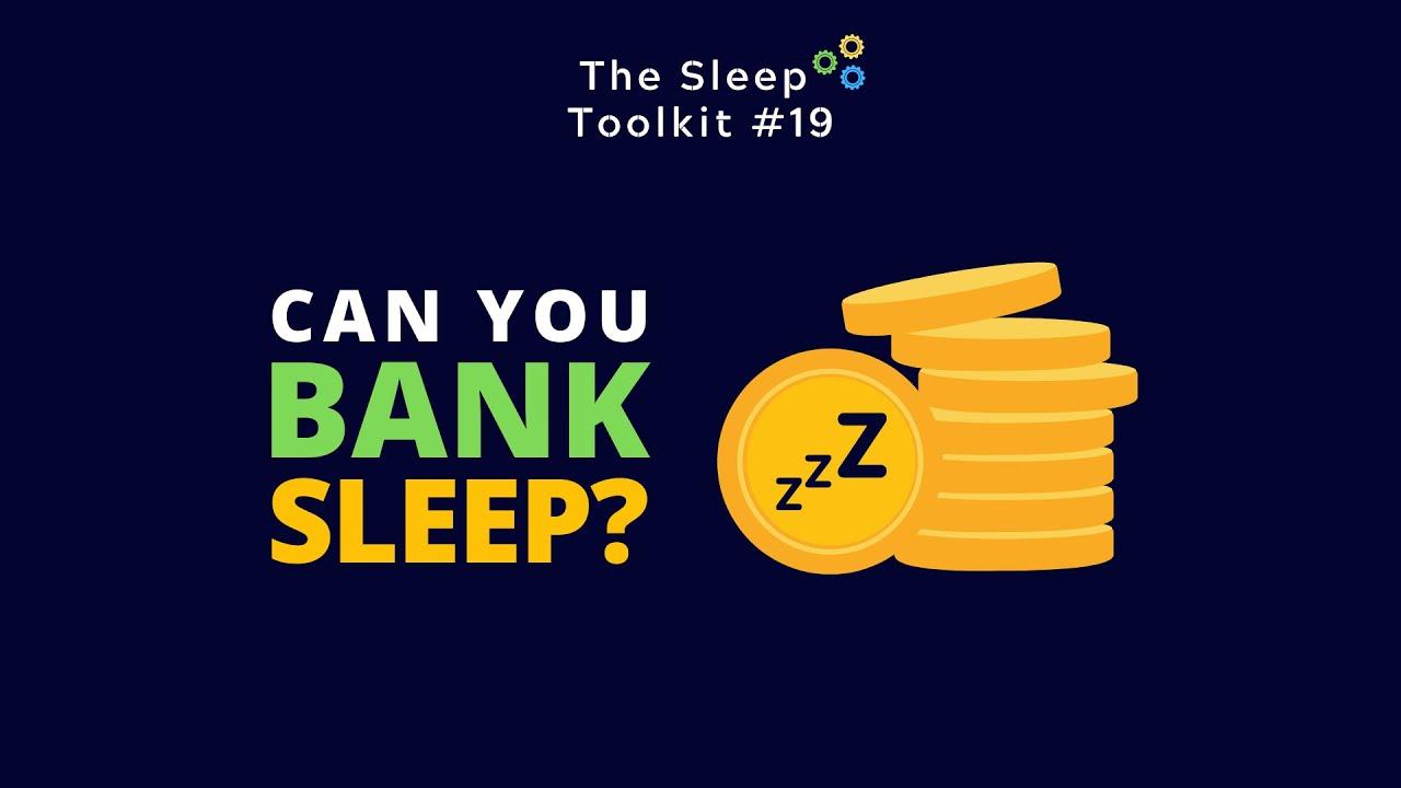 Can you bank sleep to improve performance?