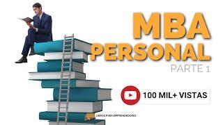 #086 - MBA Personal Parte 1 - Un resumen de Libros para Emprendedores