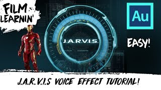 J.A.R.V.I.S Voice Effect Adobe Audition Tutorial!   Film Learnin