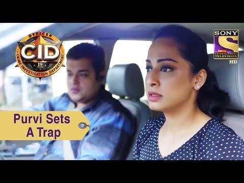 Your Favorite Character | Purvi Sets A Trap | CID