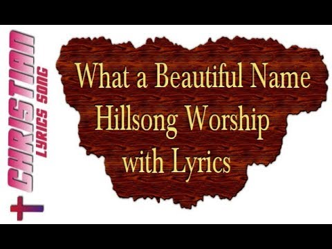 What A Beautiful Name  Hillsong Worship  with Lyrics