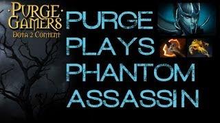 Dota 2 Purge plays Phantom Assassin