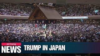 Trump, Abe show off friendship through golf and sumo