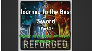Journey to the BEST Sword - Legendary Chest!!! - Medieval Warfare Reforged - Roblox