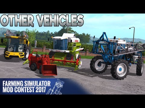 All Other Vehicles - Farming Simulator 17 Mod Contest - First Look!