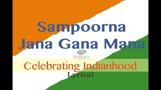 Indian National Anthem | Jana Gana Mana | Full Song | With Lyrics