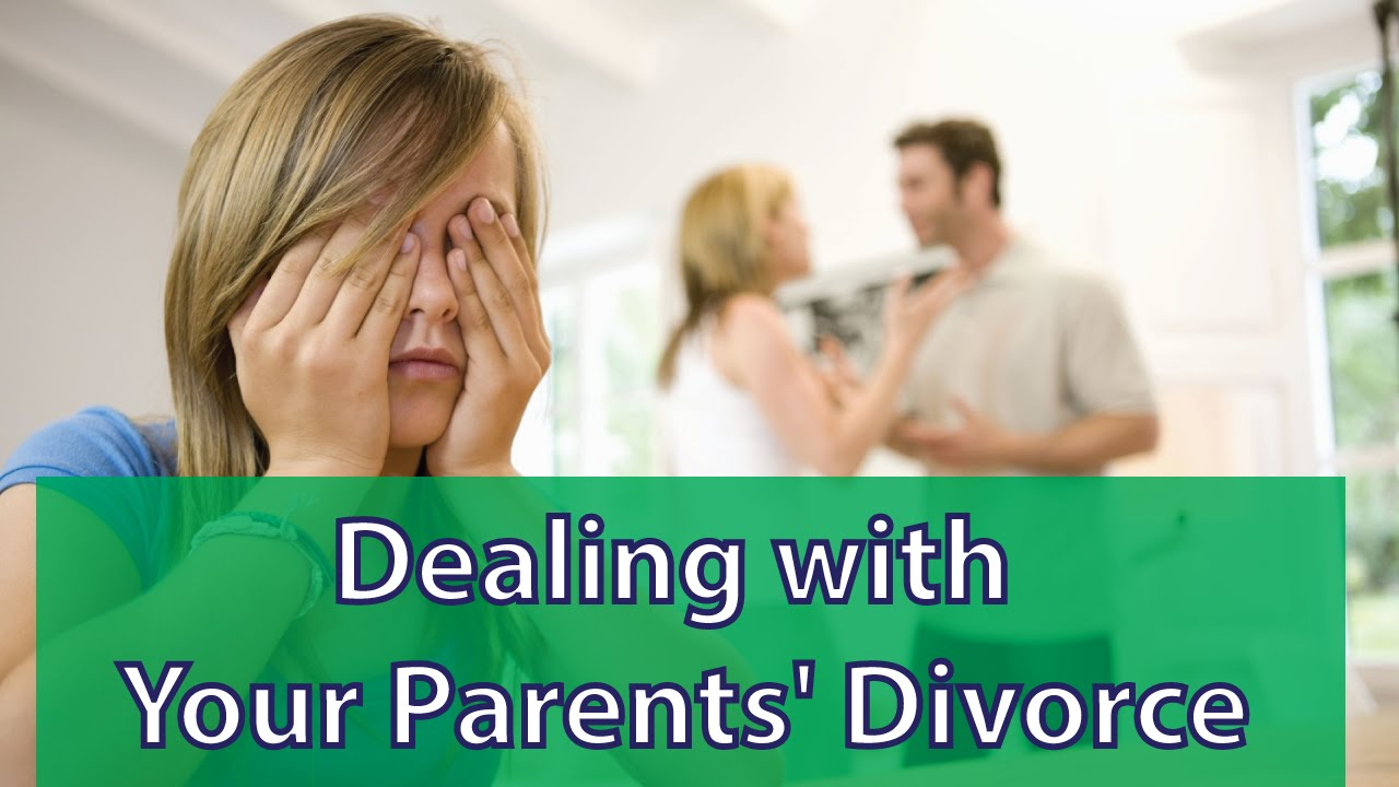 How to Cope with Divorced Parents